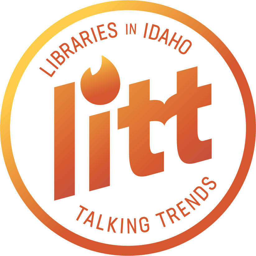 LITT: Libraries in Idaho Talking Trends